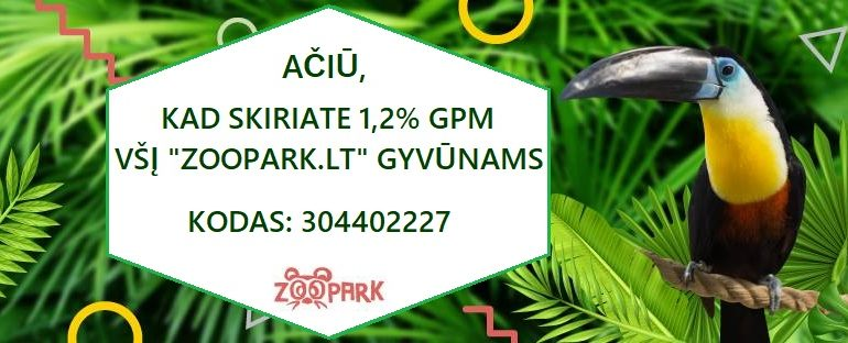 Kviečiame skirti 1.2% GPM Zoopark gyvūnams!